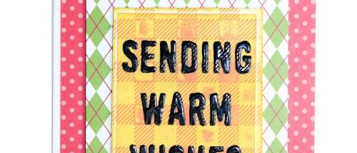 Sending Warm Wishes