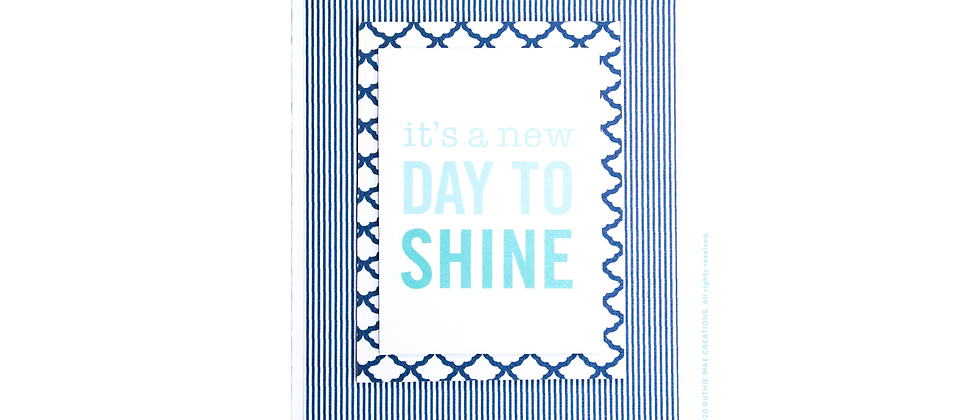 It's a New Day to Shine