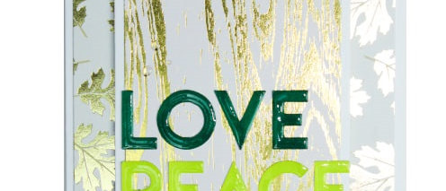 Love. Peace. Joy.