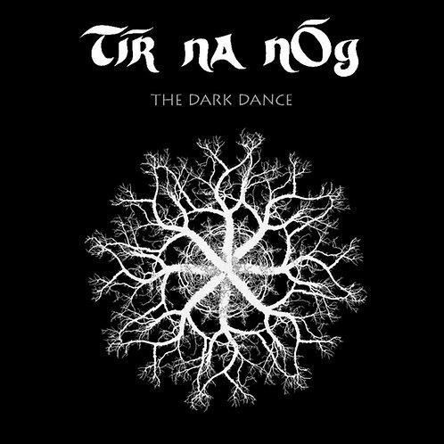 Tir na nOg The Dark Dance vinyl LP