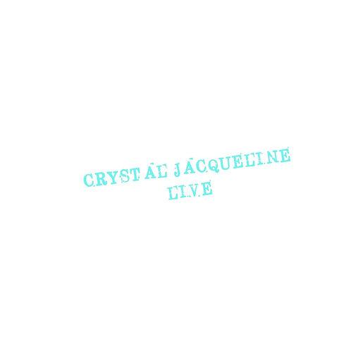 Crystal Jacqueline Live vinyl LP