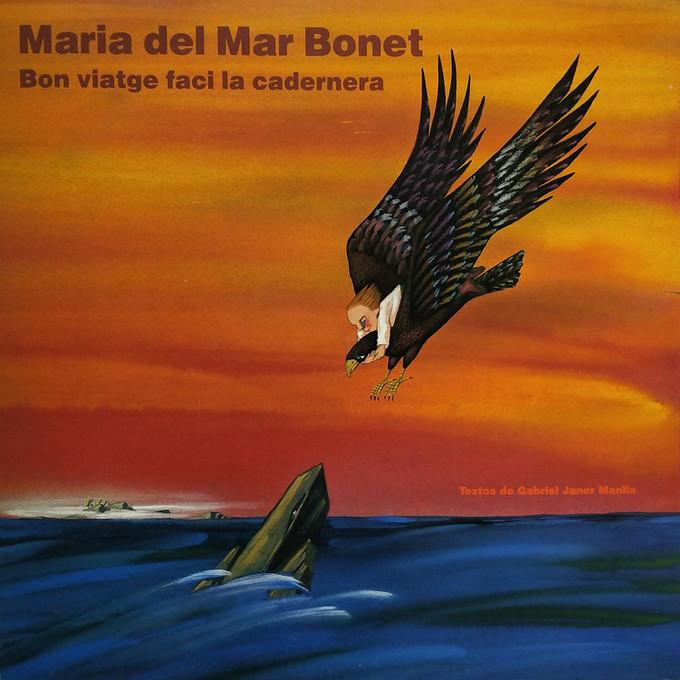 Bon viatge faci la cadernera, Maria del Mar Bonet