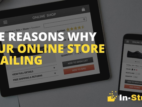 Five Reasons Your Online Store Is Failing