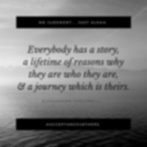 Everybody has a story, reasons why they