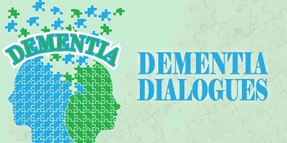 Dementia Dialogues®