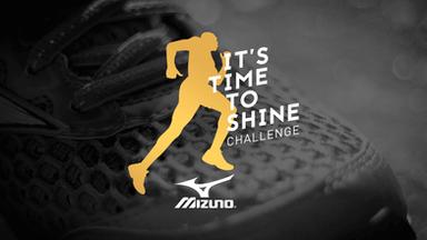 Mizuno - It's Time to Shine Challenge