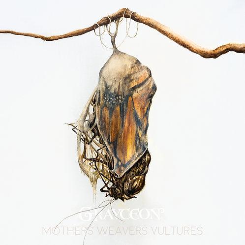 GRAYCEON - MOTHERS WEAVERS VULTURES (vinyl)