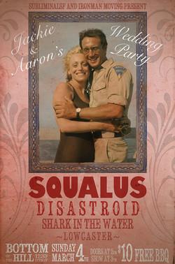 Squalus / Disastroid Wedding Flier