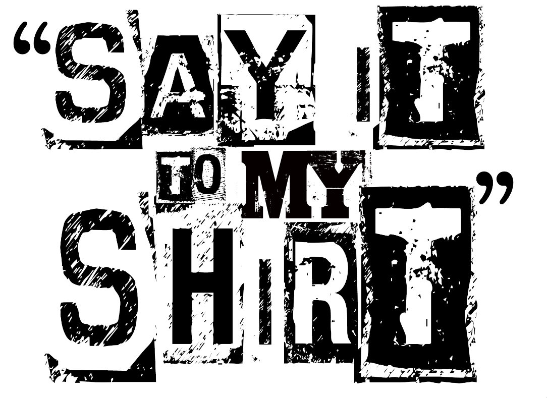 SAY it to My Shirt logo
