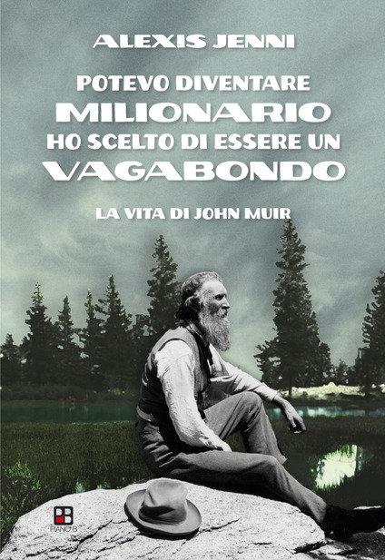 POTEVO DIVENTARE MILIONARIO HO SCELTO DI ESSERE UN VAGABONDO - A. Jenni