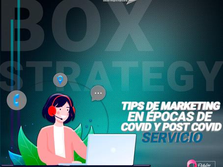 TIPS DE MARKETING EN ÉPOCAS DE COVID Y POST COVID - SERVICIO