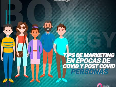 TIPS DE MARKETING EN ÉPOCAS DE COVID Y POST COVID - PERSONAS