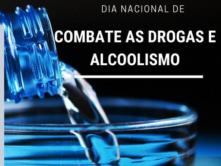 20 de feveiro.  Dia nacional de combate as drogas e alcoolismo.