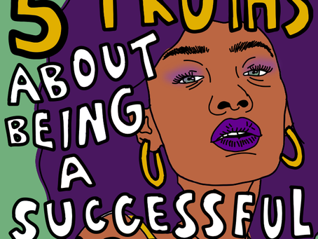 5 Truths About Being a Successful Artist