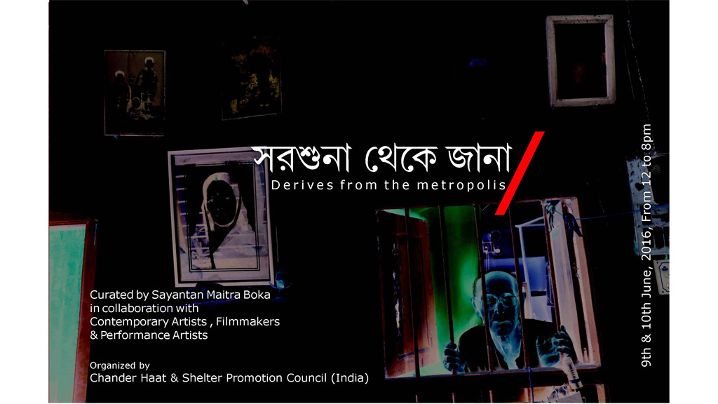 Curatorial Project: Sarsuna Theke Jana: Derives from the Metropolis