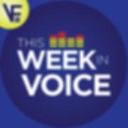This Week In Voice 1400x1400.jpg