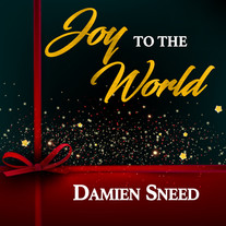 Damien Sneed / Joy To The World EP