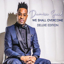 Damien Sneed / We Shall Overcome DELUXE