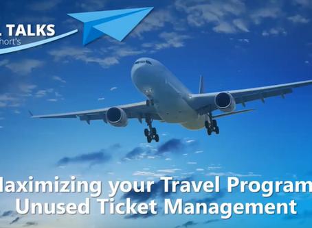 Maximizing your Travel Program's Unused Ticket Management