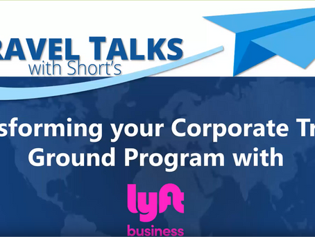 Transforming your Corporate Travel Ground Program with Lyft