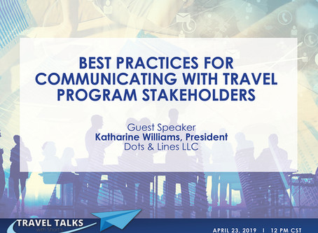 Best Practices for Communicating with Travel Program Stakeholders