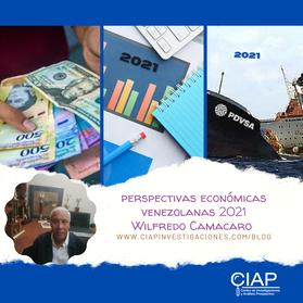 PERSPECTIVAS ECONÓMICAS VENEZOLANAS  2021