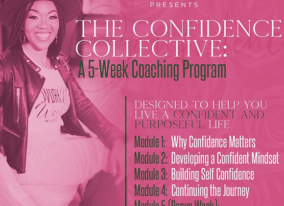 The Confidence Collective - A 5 Week Coaching Program