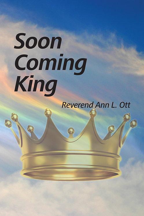 Soon Coming King