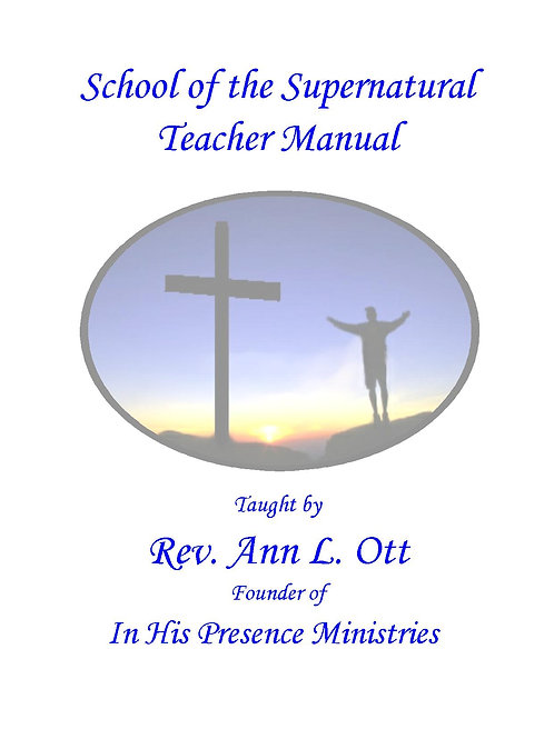School of the Supernatural Teacher Manual
