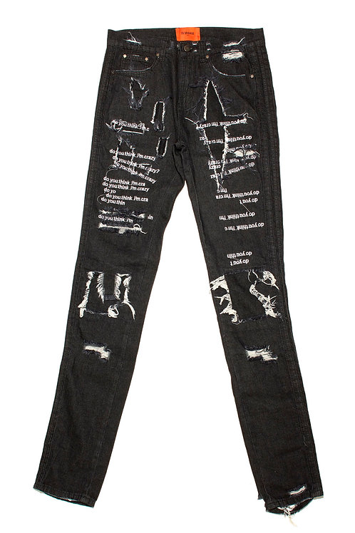Do You Think I'm Crazy White Embroidered Black Jeans