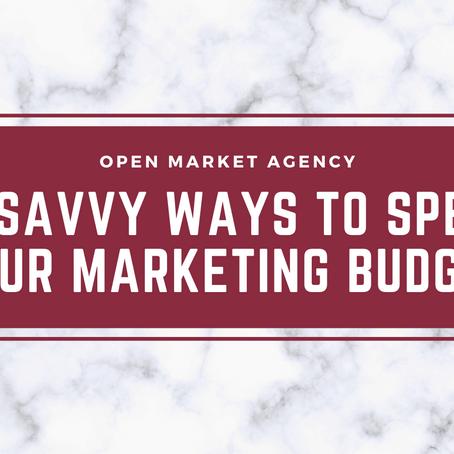 14 Savvy Ways to Spend Your Marketing Budget