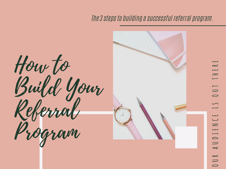 How to Build Your Referral Program