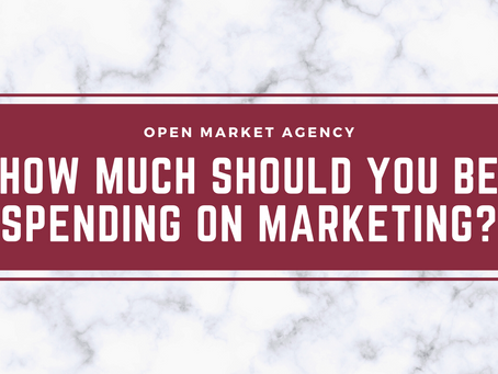 How Much Should You Be Spending on Marketing?