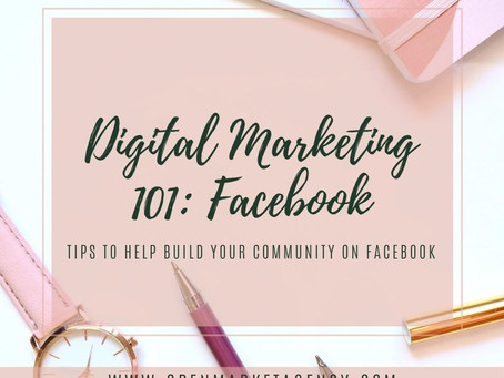Digital Marketing 101: Facebook