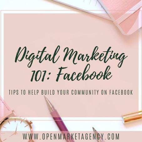 Digital Marketing 101: Facebook
