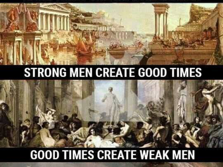 HARD TIMES MAKE STRONG MEN