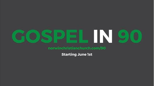Gospel in 90