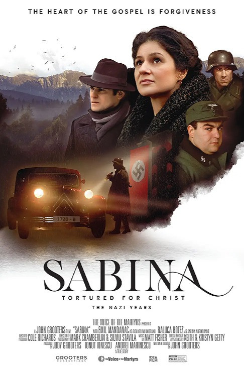 A digital poster for the movie, Sabina: Tortured for Christ, the Nazi Years.