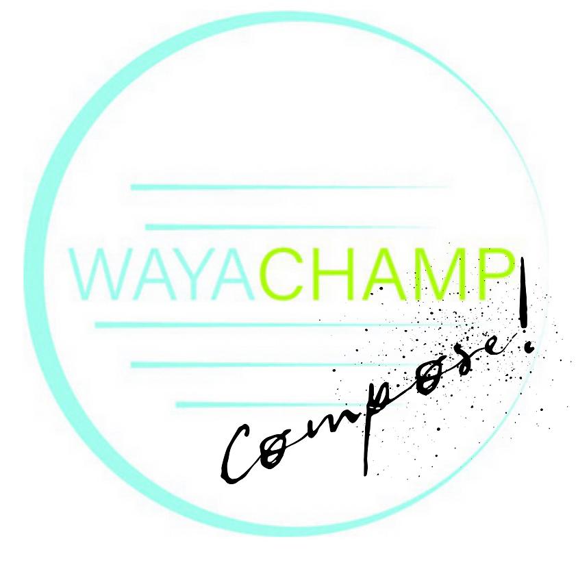 WAYACHAMP Compose!