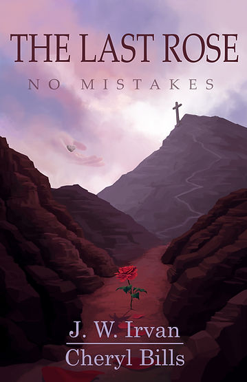 Cover of The Last Rose - No Mistakes