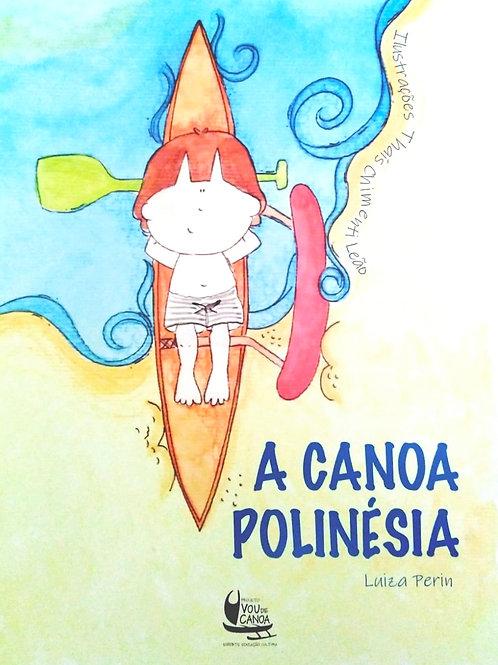 A Canoa Polinésia de Luiza Perin (KIT: Livro + Audiobook)