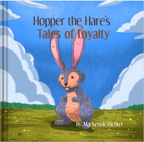 Hopper's Tales of Loyalty