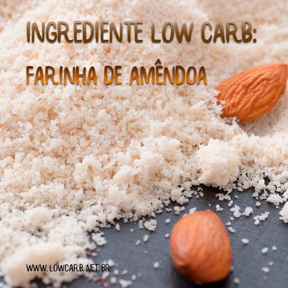 farinhas low carb - farinha de amêndoas