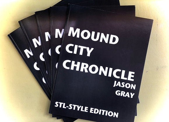 Mound City Chronicle/STL-Style Edition