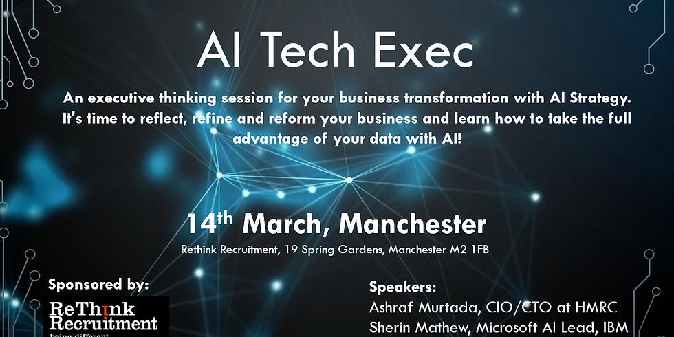 AI Tech Exec - Manchester 2019