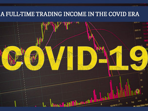#163: A FULL-TIME TRADING INCOME IN THE COVID ERA