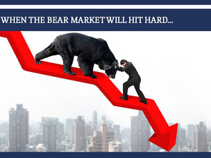 #162: WHEN THE BEAR MARKET WILL HIT HARD...