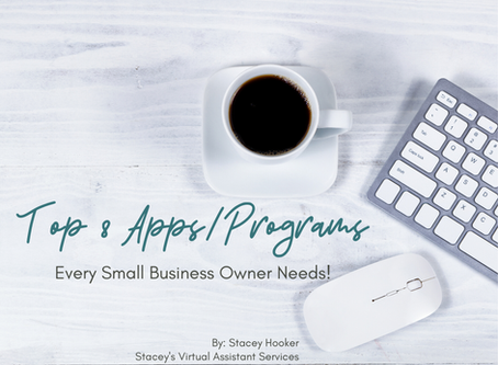 Top 8 Programs/Apps Every Small Business Owner Needs!