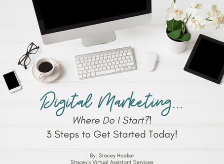 Digital Marketing - Where Do I Start?!