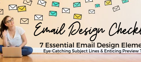 7 Essential Email Design Elements: Eye-Catching Subject Lines & Enticing Preview Text